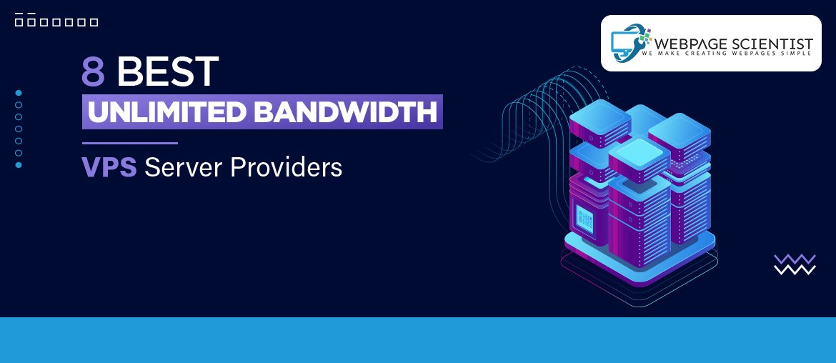 Best Unlimited Bandwidth VPS Server Providers