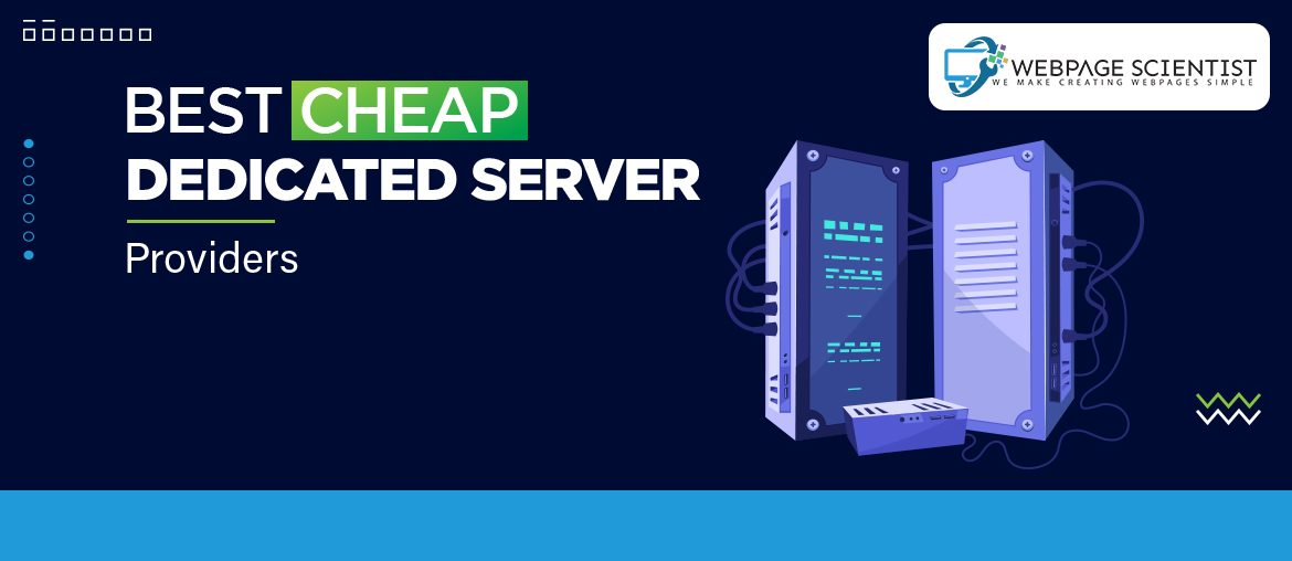 Best Cheap Dedicated Server Providers In 2021